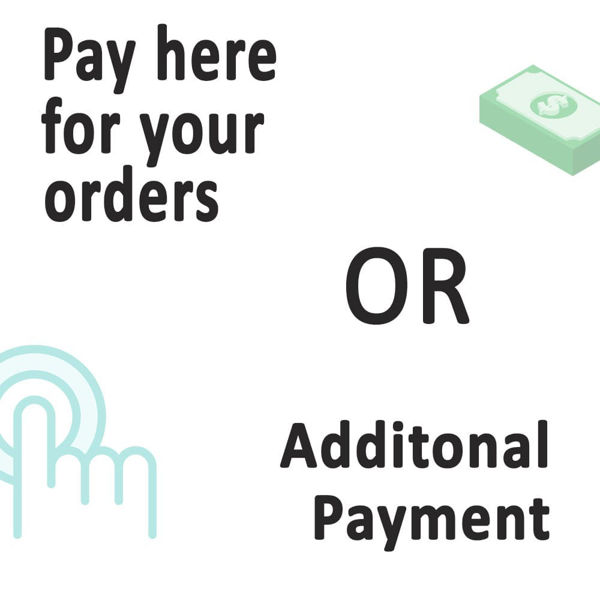 pay-here-for-your-orders-or-additional-payment